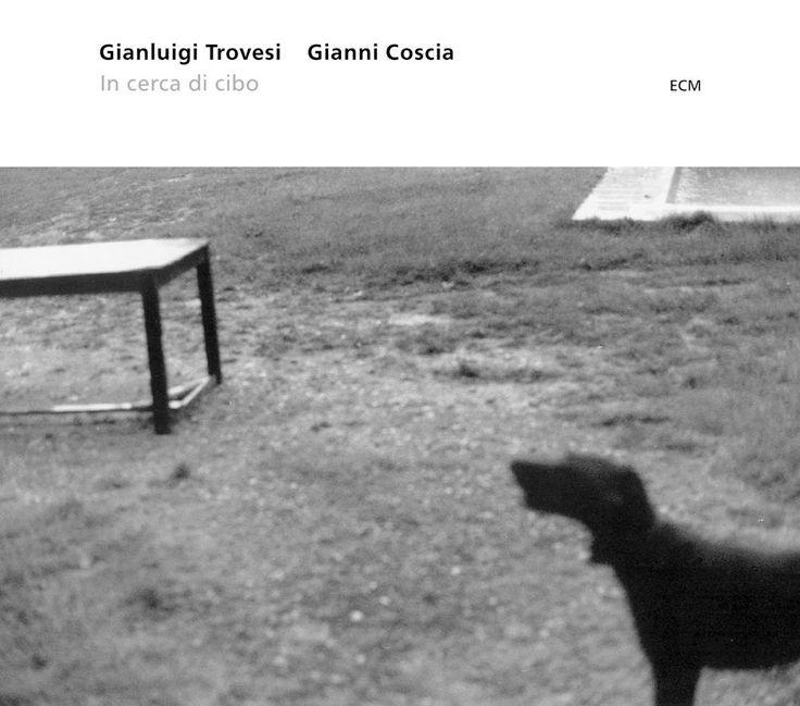 1703 Gianluigi Trovesi  Gianni Coscia - In cerca di cibo