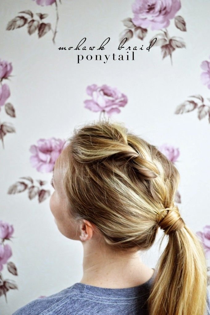 mohawk braid ponytail tutorial