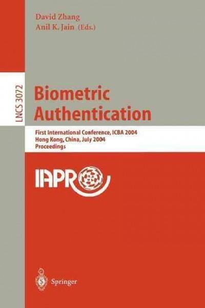 Biometric Authentication: First International Conference, Icba 2004, Hong Kong, China, July 15-17, 2004, Proceedings
