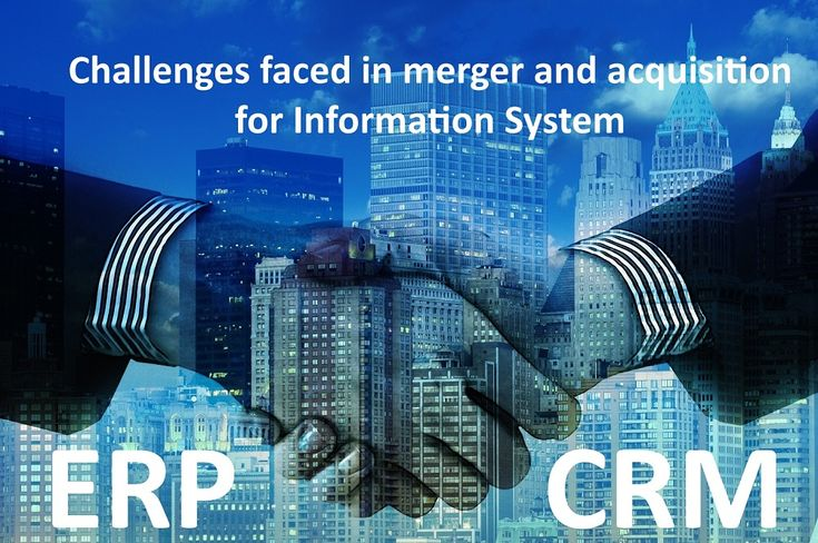Challenges faced in merger and acquisition for Information System like ERP #SoftwareDevelopmentCompanyIndia #OffshoreSoftwareDevelopmentCompanyIndia #PHPCompanyInIndia