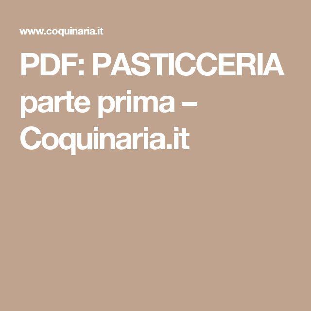 PDF: PASTICCERIA parte prima – Coquinaria.it