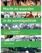 Macht en waarden in de wereldpolitiek : actuele vraagstukken in de internationale politiek - editie 2013 -  Coolsaet, Rik -  plaats 330.2 # Internationale politiek