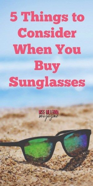 5 Things to Consider When You Buy Sunglasses