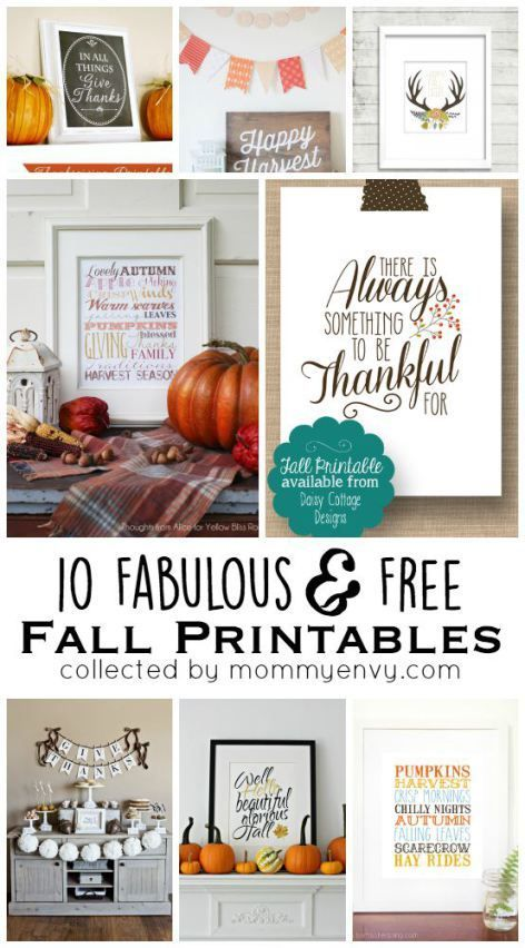 10 Fabulous and Free Fall Printables for your holiday decor. Perfect for Thanksgiving! Collected on www.mommyenvy.com