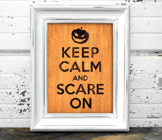 Keep Calm and Scare On Print // Instant Download Halloween art