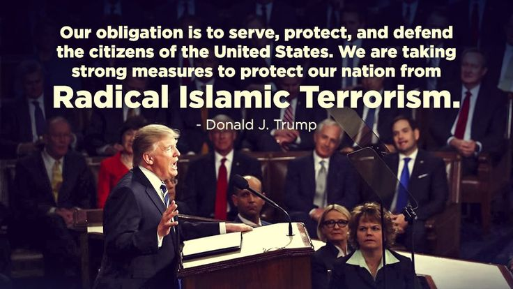 """""""We Are Taking Strong Measures to Protect Our Nation from Radical Islamic Terrorism. Thank you Mr President, and protect us from the demon-crat politicians too"""