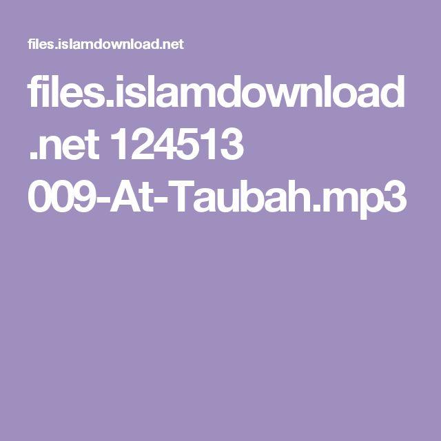 files.islamdownload.net 124513 009-At-Taubah.mp3