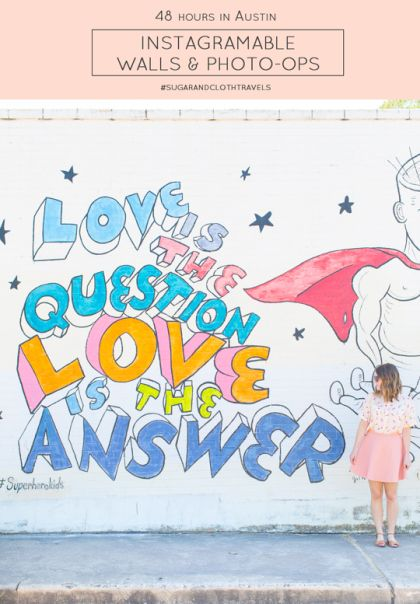 Our favorite Instagramable walls and photo-ops in Austin! - Sugar & Cloth