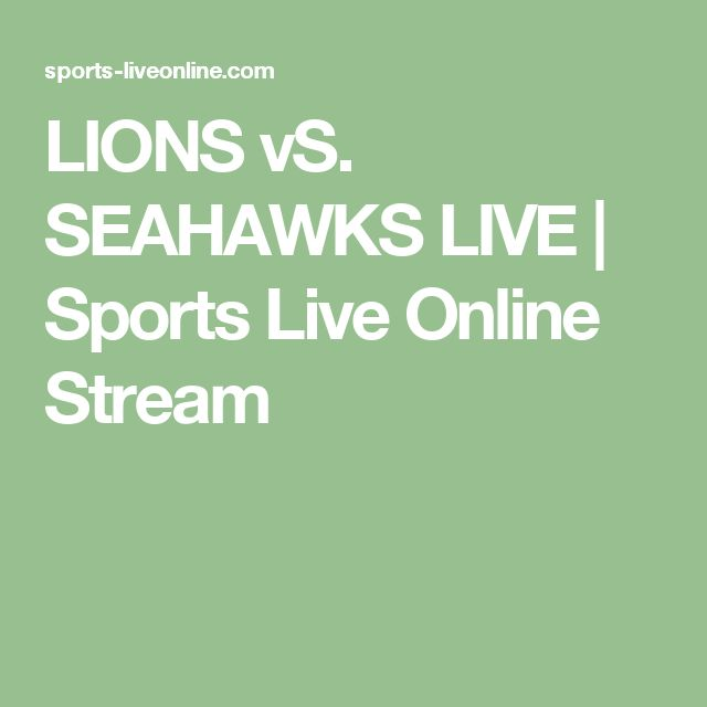LIONS vS. SEAHAWKS LIVE | Sports Live Online Stream