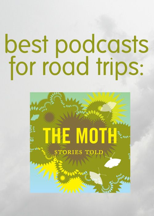 best podcasts for road trips: The Moth - little things + big stuff