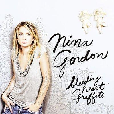 Nina Gordon - Bleeding Heart Graffiti