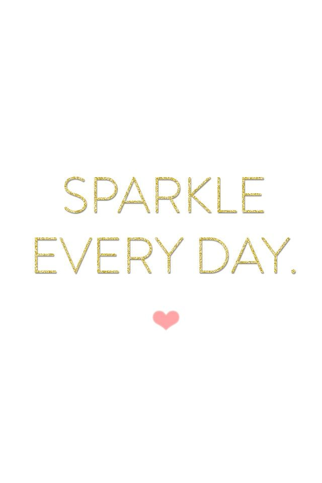 Sparkle Every Day.