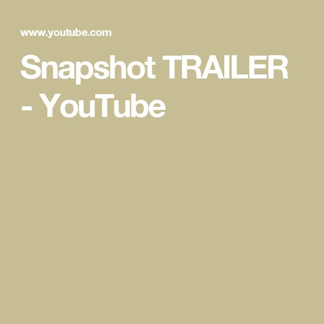 Snapshot TRAILER - YouTube