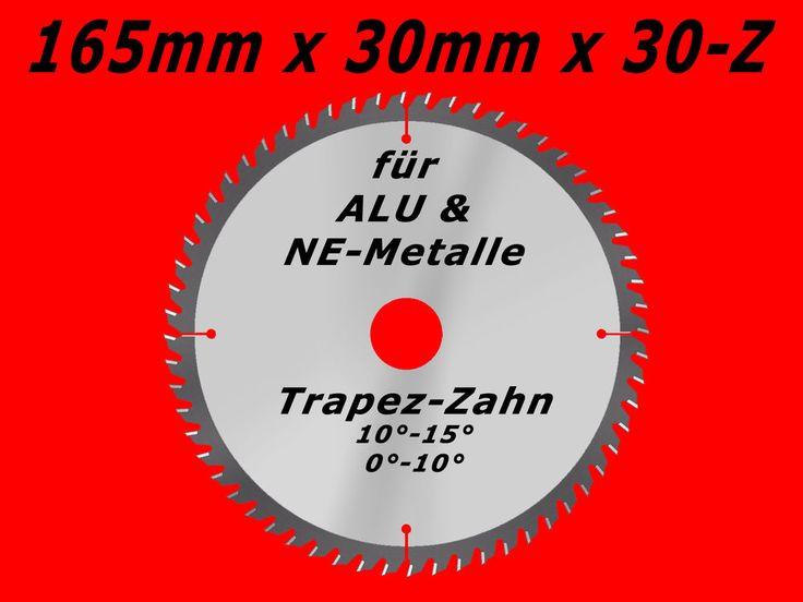 ALU NE-Metall HM Kreissägeblatt Kreissäge Kappsäge Sägeblatt Ø 165mm x 30 x 30-Z