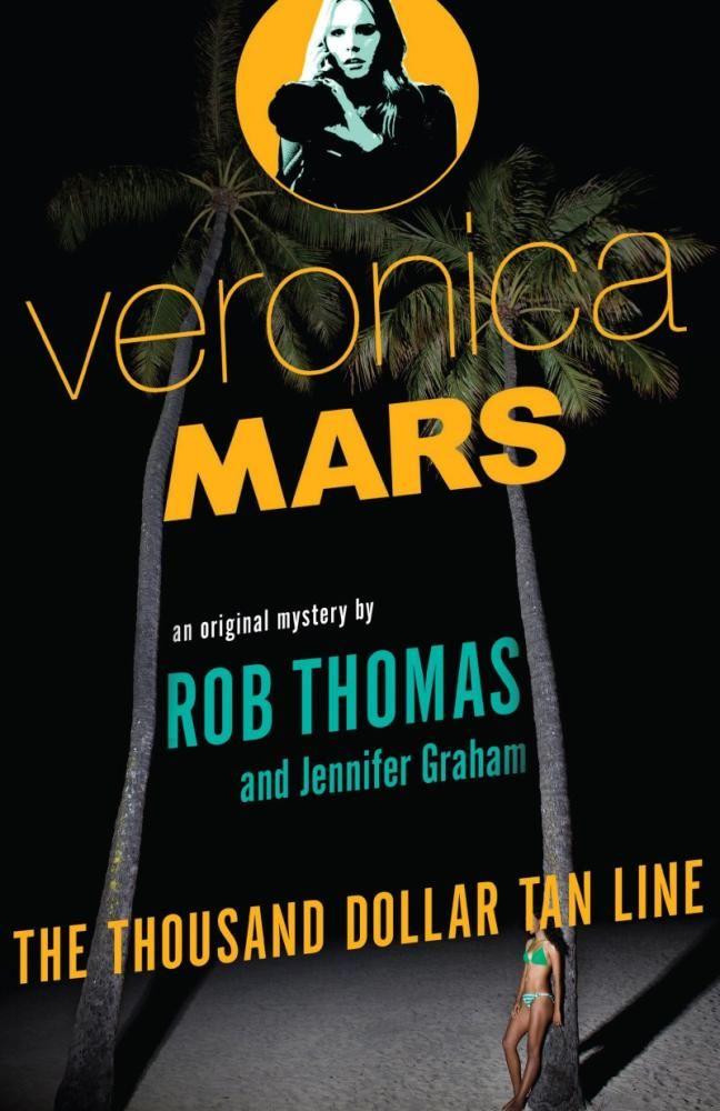 76. The Thousand Dollar Tan Line - Rob Thomas & Jennifer Graham