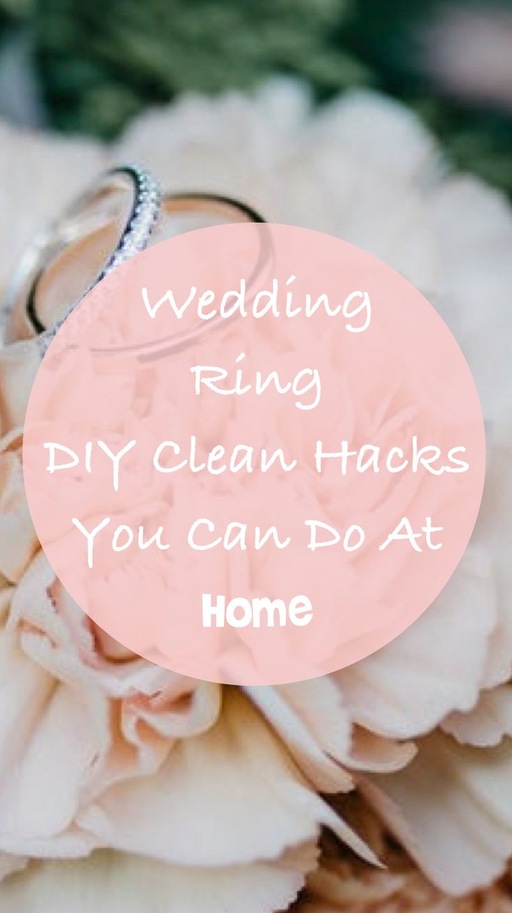 11 Wedding Heirloom Ring Clean Hacks In Just A Minute (depends on rings!) It's easy & quick to clean your wedding ring at home!  Wedding ring cleaner diy I Wedding ring cleaner I wedding ring cleaning tips I Wedding ring cleaner at home  #BohoWedding #WeddingDresses #OutdoorWedding #EngagementPhotos #WeddingRings #weddingringgold #ringcleaning #jewelrycleaning