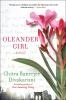 Oleander girl / by Chitra Banerjee Divakaruni.