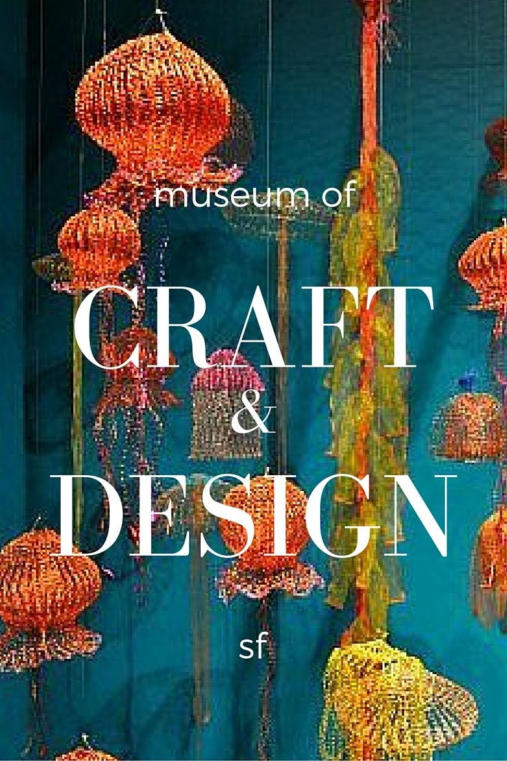 Visit this unique and crafty SF museum where the exhibits are always changing!