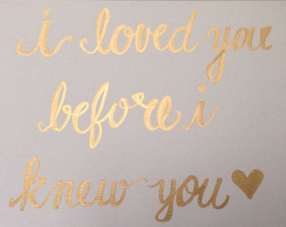 i loved you before i knew you  11x14 Canvas with by CheersYallShop, $23.00