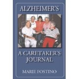 Alzheimer's: A Caretaker's Journal (Paperback)By Marie Fostino