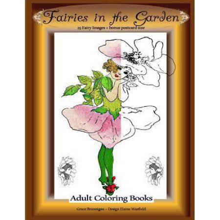 Fairies in the Garden: 25 Fairy Images Plus Bonus Postcard Size: Adult Coloring Books