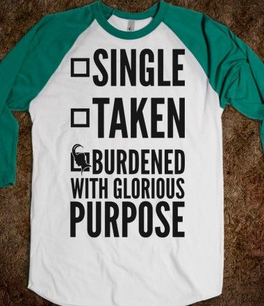 Single Taken Burdened with Glorious Purpose  I want this!!