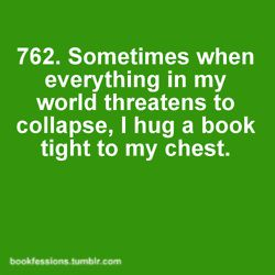 No one can tell me books don't hug back.