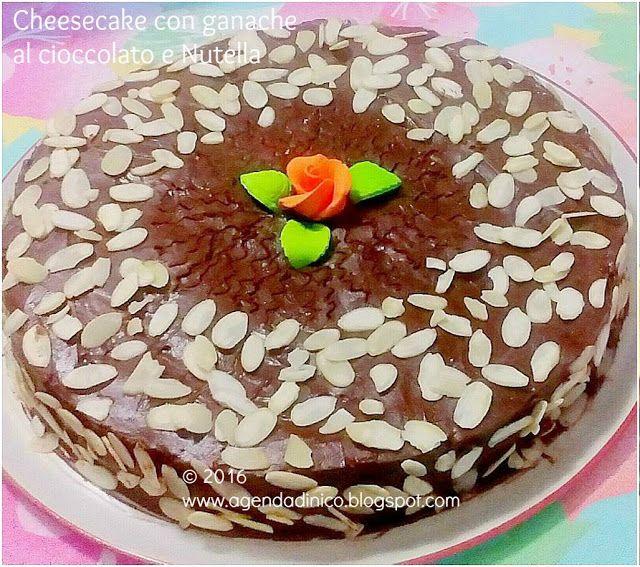 Agenda di Nico: Cheesecake ricotta e mascarpone con ganache al cioccolato