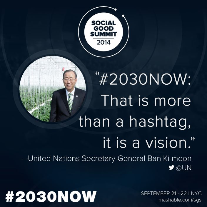 Quote from United Nations Secretary-General Ban Ki-moon. #2030Now #SocialGood