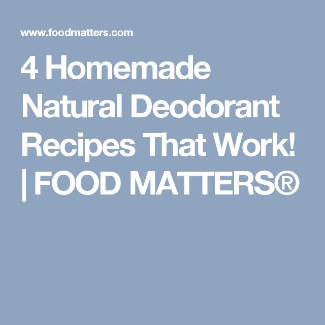 4 Homemade Natural Deodorant Recipes That Work!    FOOD MATTERS®