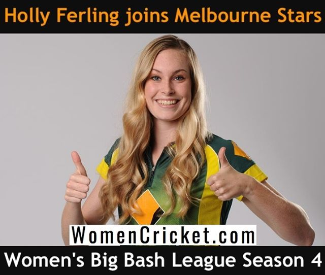 Holly Ferling Joins Melbourne Stars For The Fourth Edition Of The Women S Big Bash League Wbbl Cricket Womencricket Melbourne Stars Women Melbourne