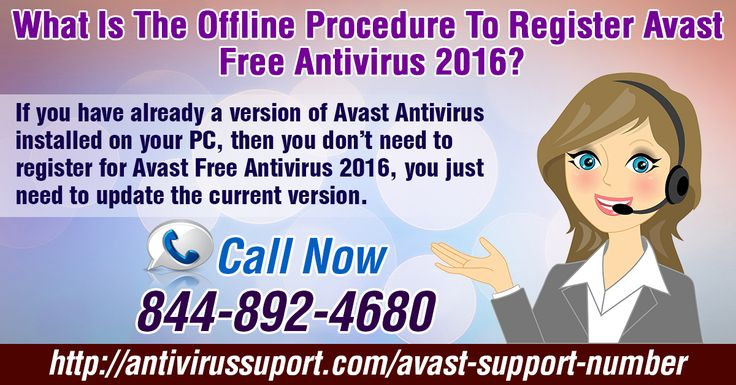 What is the Offline procedure to register Avast Free Antivirus 2016? Find More Detail Click On Link http://antivirussuport.com/avast-support-number