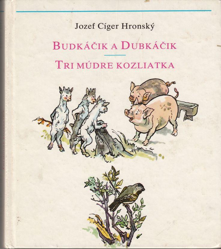 Jozef Cíger Hronský: Budkáčik a Dubkáčik, ilustrácie Jaroslav Vodrážka