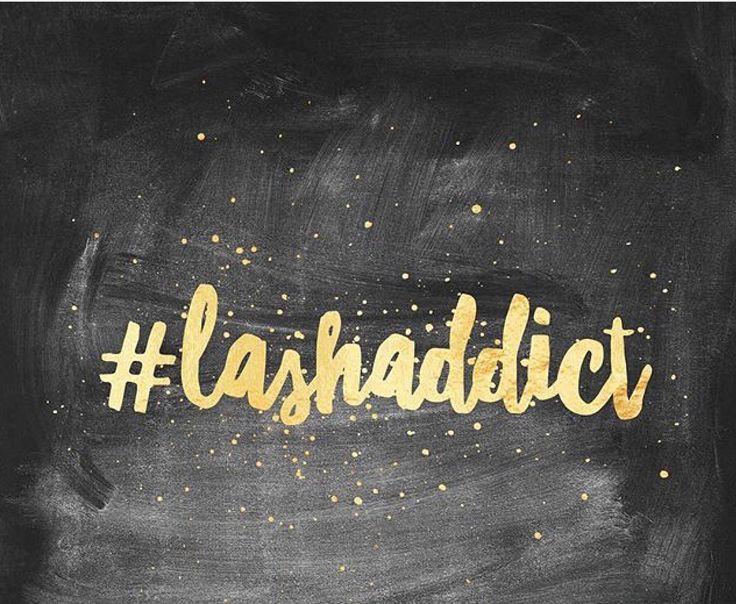 #lashaddict
