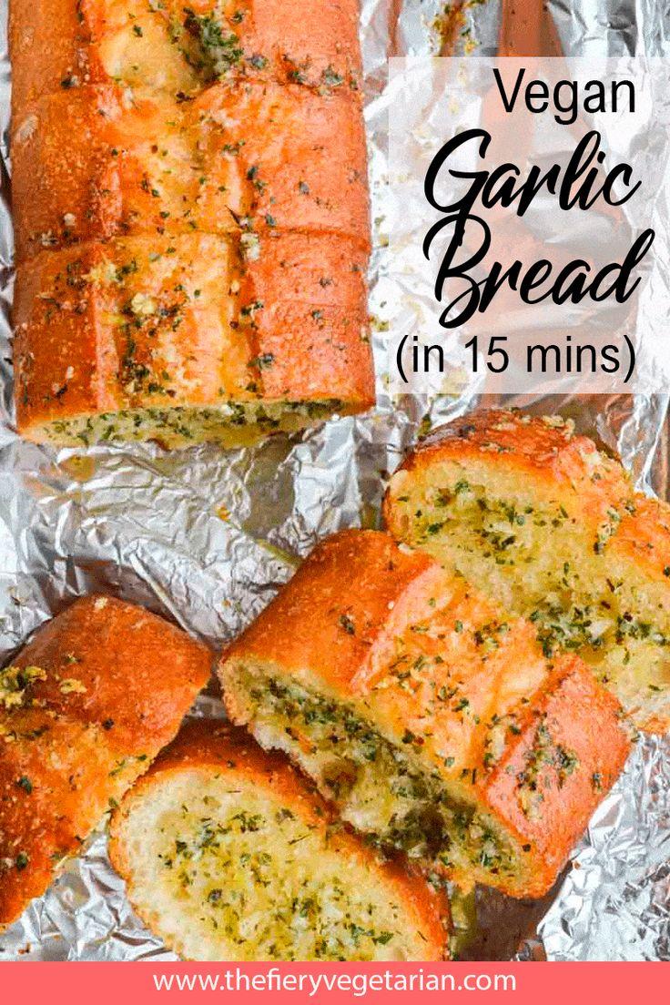Easy 15-minute Vegan Garlic Bread | Recipe in 2020 ...
