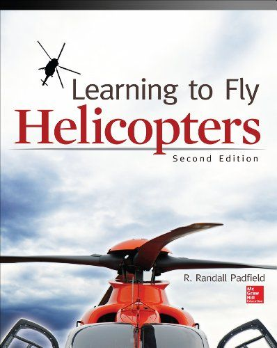 Learning to Fly Helicopters, Second Edition. Read the rest of this entry » http://getyourpilotslicense.mytrafficbox.com/get-your-pilots-license/learning-to-fly-helicopters-second-edition/