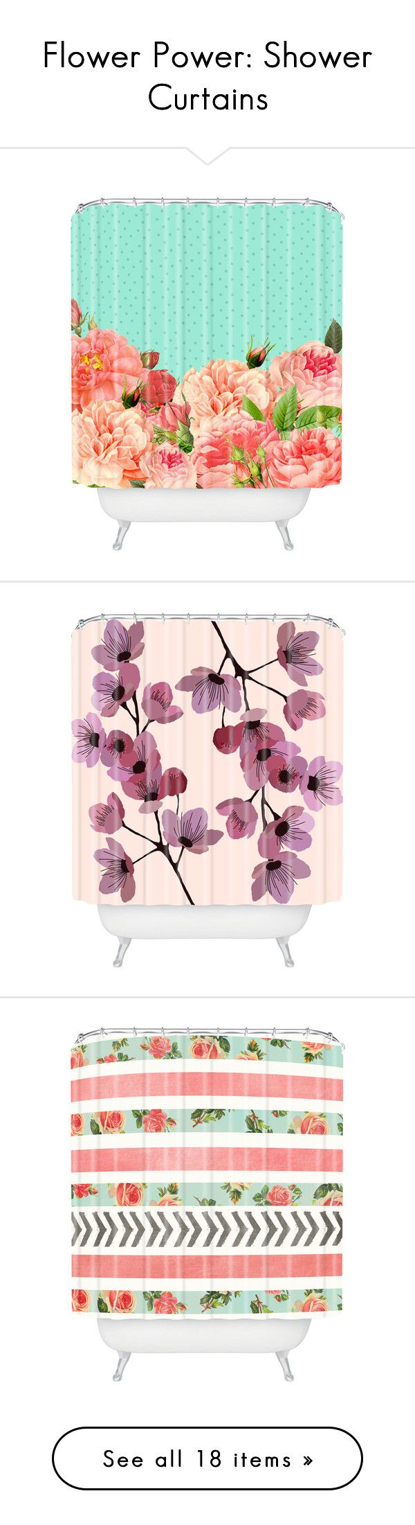 """""""Flower Power: Shower Curtains"""" by polyvore-editorial ❤ liked on Polyvore featuring floralshowercurtains, home, bed & bath, bath, shower curtains, floral shower curtains, flowered shower curtains, mlt, dena home and green shower curtains"""