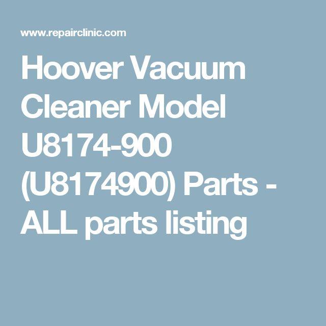Hoover Vacuum Cleaner Model U8174-900 (U8174900) Parts - ALL parts listing
