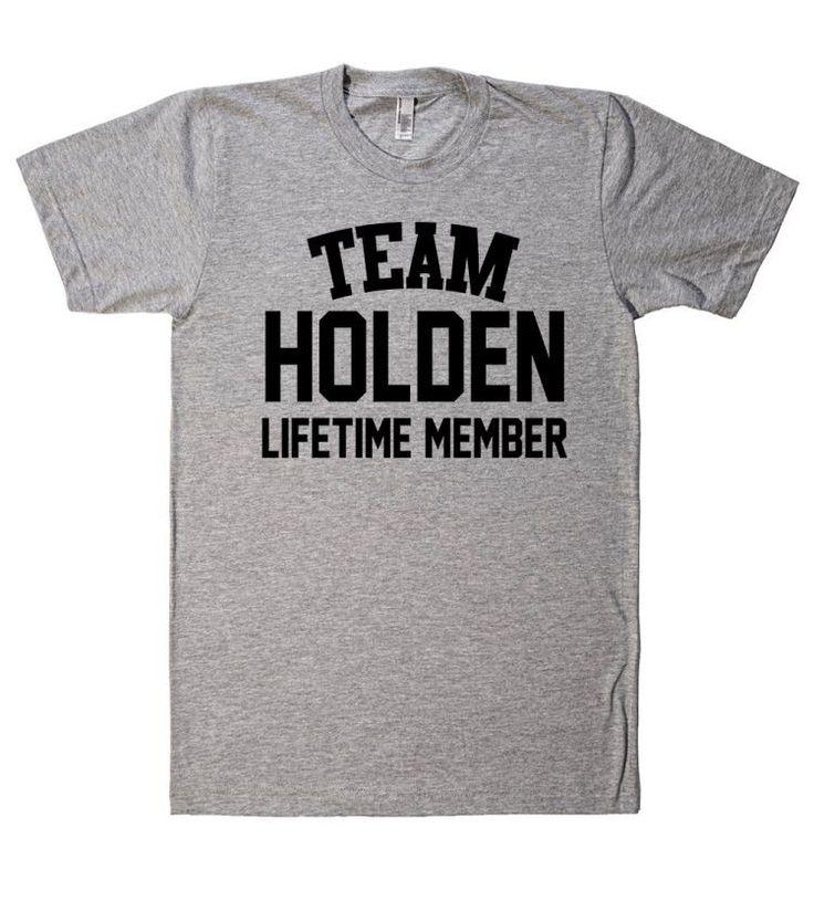 Team Name Lifetime Member T-Shirt HOLDEN