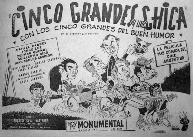 1950 - CINCO GRANDES Y UNA CHICA - Augusto César Vatteone