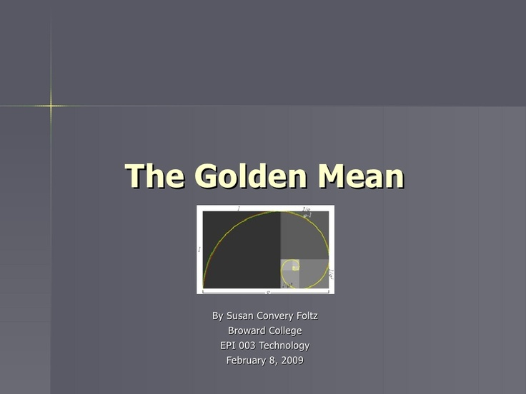 the-golden-mean by Susan Convery Foltz via Slideshare