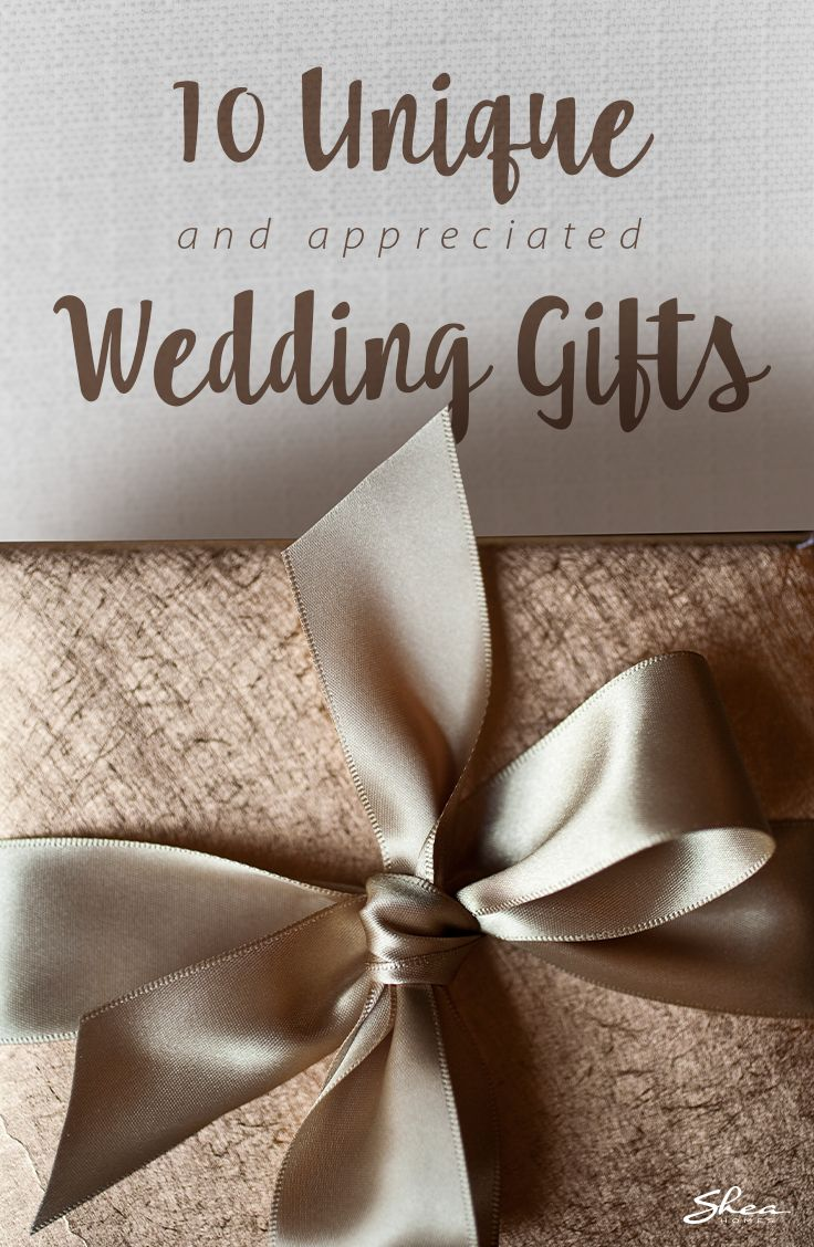 10 ideas for unique wedding gifts the newlyweds actually want.