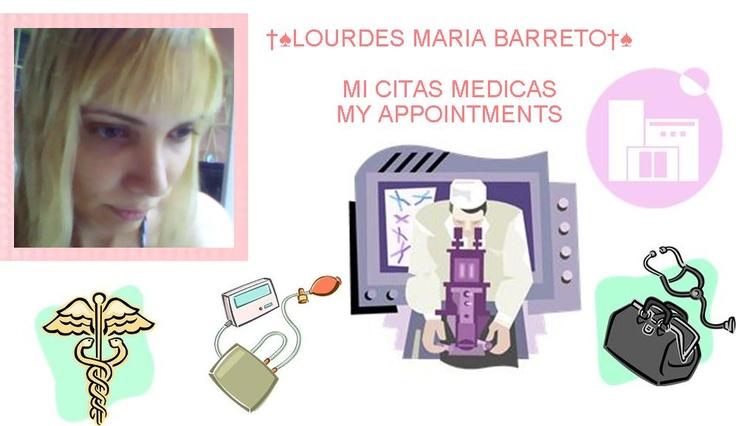 MI CITAS MEDICASMY APPOINTMENTS    ♠♠LOURDES MARIA BARRETO♠♠
