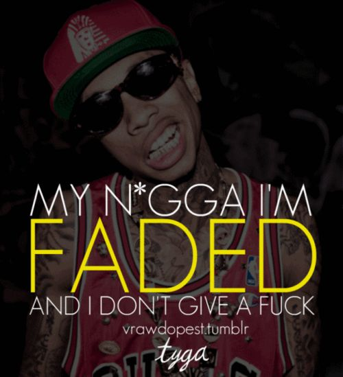 Tyga this song gets stuck in my head!!