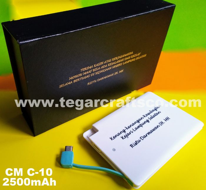 Powerbank type CM C-10 2500mAh capacity a thin plastic powerbank, size 6.17 x 9 x 2.3cm is only slightly larger than your ATM card. It's an ideal merchandise for farewell event.