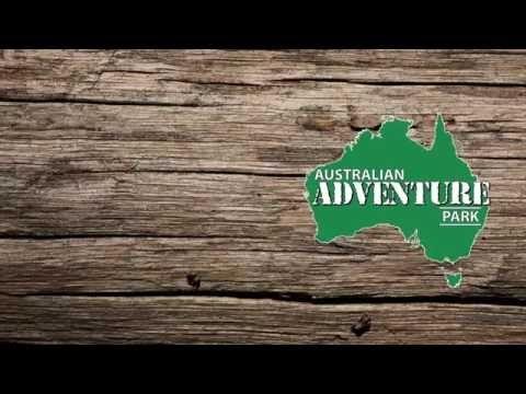 Australian Adventure Park – start your adventure with us