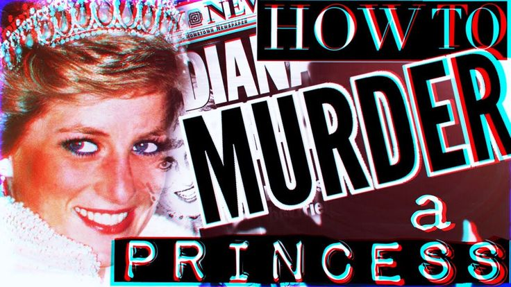 How to Murder a Princess: The Death of Diana (Documentary 2017)