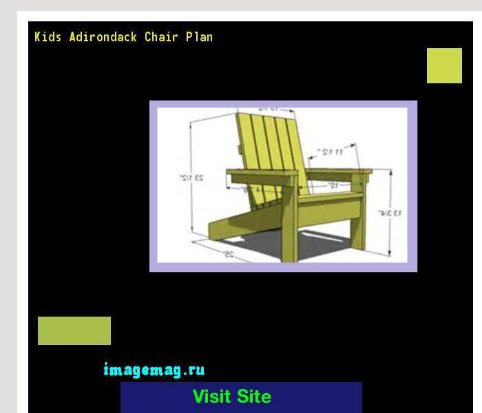 Kids Adirondack Chair Plan 181337 - The Best Image Search