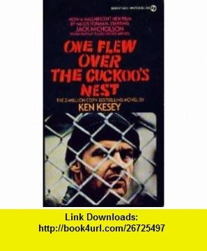 One Flew Over the Cuckoos Nest (9780451137098) Ken Kesey , ISBN-10: 0451137094  , ISBN-13: 978-0451137098 ,  , tutorials , pdf , ebook , torrent , downloads , rapidshare , filesonic , hotfile , megaupload , fileserve