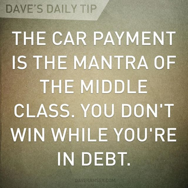 Dave Ramsey. That's the next thing that will be paid off! Getting obsessive about this now!